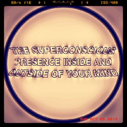 Superconscious Presence